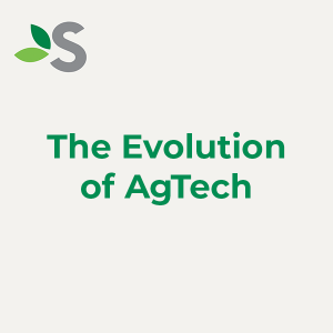 Evolution of AgTech